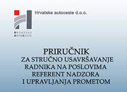 Priručnik za stručno usavršavanje radnika na poslovima referent nadzora i upravljanja prometom